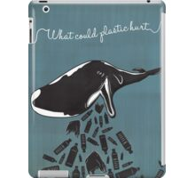 What Could Plastic Hurt? Whale by Sarah Pinc iPad Case/Skin