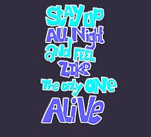 stay up all night Unisex T-Shirt