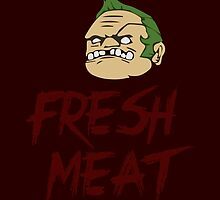 Fresh Meat! by Crytiv PH