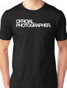 Official Photographer Unisex T-Shirt