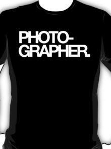 Photo-grapher T-Shirt