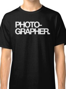 Photo-grapher Classic T-Shirt