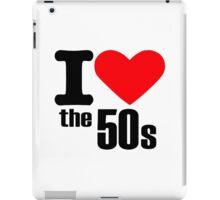 I love the 50s iPad Case/Skin