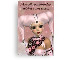 May All Your Birthday Wishes Come True Canvas Print