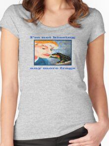 I'm not kissing any more frogs Women's Fitted Scoop T-Shirt