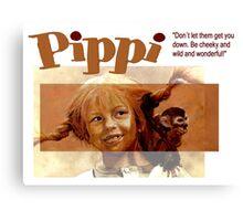 Pippi Longstocking - quote Canvas Print