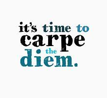 It's time to carpe the diem Unisex T-Shirt
