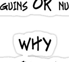 the BIG question Sticker