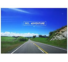GO, ADVENTURE Photographic Print