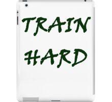 TRAIN HARD iPad Case/Skin