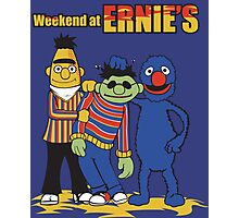 Weekend At Ernie's Photographic Print