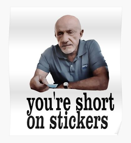 You're short on stickers Poster