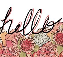 Hello. by Marcy Grooms