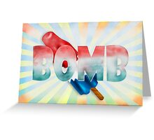 bomb Greeting Card