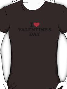 I love Valentine's day T-Shirt