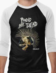 PUGS NOT DEAD! Men's Baseball ¾ T-Shirt