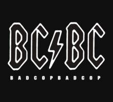 BadcopBadcop - BC/BC... by IWML
