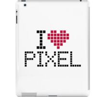 I love pixel iPad Case/Skin