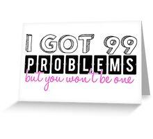 Problem - Ariana Grande ft. Iggy Azalea Greeting Card