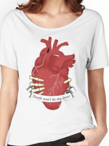Death Won't Be My Lover (with script) Women's Relaxed Fit T-Shirt