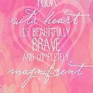 Your Magnificent Wild Heart by CarlyMarie