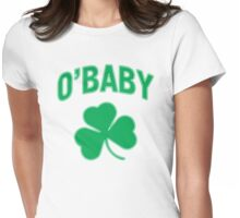 O'Baby St Patricks Day Womens Fitted T-Shirt