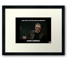 More Cowbell SNL Christopher Walken Shirt Framed Print