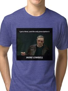 More Cowbell SNL Christopher Walken Shirt Tri-blend T-Shirt
