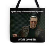 More Cowbell SNL Christopher Walken Shirt Tote Bag