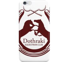 Dothraki Equestrian Club iPhone Case/Skin