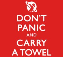 Don't Panic and Carry a Towel by Zorava