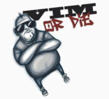 VIM or Die by hightimesteddy