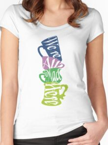 We're All Mad Tea Party Women's Fitted Scoop T-Shirt