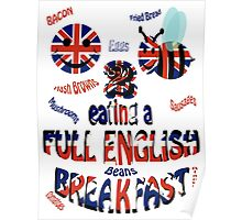 Happy 2 bee eating a full english Breakfast Poster