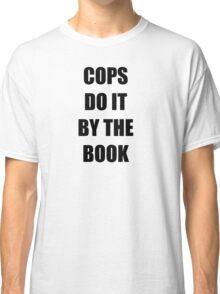 Halloween 4 - Cops do it by the book Classic T-Shirt