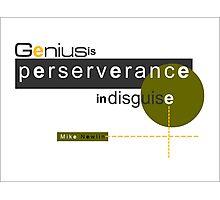 Perseverance Photographic Print