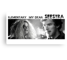 Elementary my dear SEESTRA! Canvas Print
