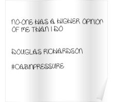 Douglas's opinion of himself Poster