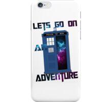 TARDIS-Let's go on an adventure #2 iPhone Case/Skin