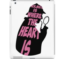 Holmes is where the heart is iPad Case/Skin
