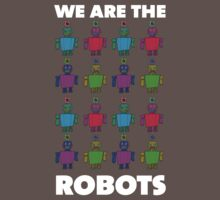 We are the robots by Jasper Sman