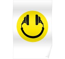 Headphones make me smiley Poster
