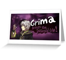 Grima Brings the Destruction! Greeting Card