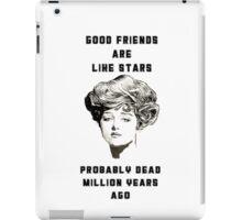 Good friends are like stars iPad Case/Skin