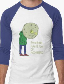 Everyone makes fun of Moonhead...... Men's Baseball ¾ T-Shirt