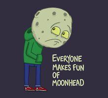 Everyone makes fun of Moonhead...... Hoodie