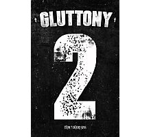 7 Deadly sins - Gluttony Photographic Print
