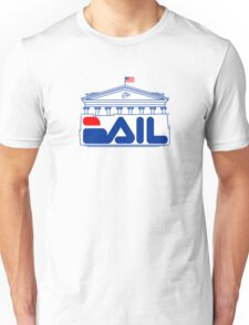 BAIL FAIL Unisex T-Shirt