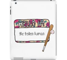 Hello I'm [the Token Human] iPad Case/Skin