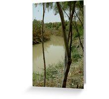 Jordan River Israel- Baptismal place of Jesus… Greeting Card